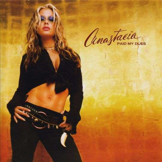 Coverafbeelding Anastacia - Paid My Dues