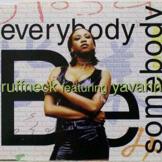 Coverafbeelding Ruffneck featuring Yavahn - Everybody Be Somebody