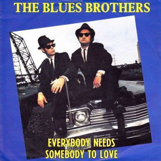 Coverafbeelding Everybody Needs Somebody To Love - The Blues Brothers