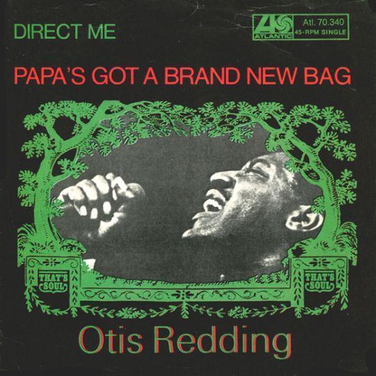 Coverafbeelding Otis Redding - Papa's Got A Brand New Bag