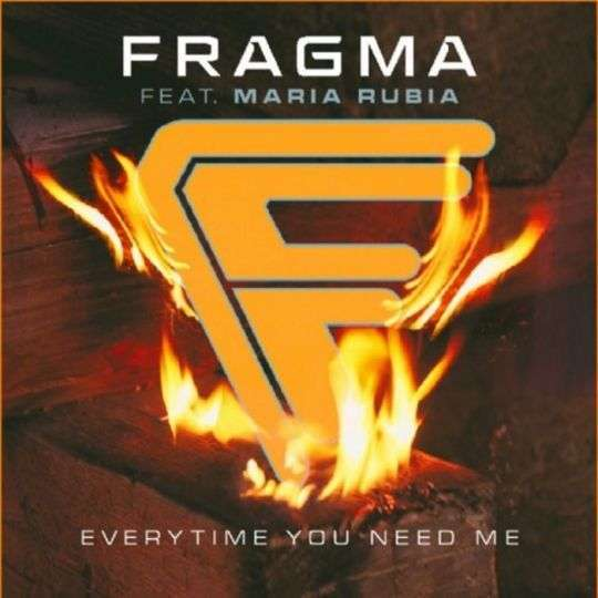 Coverafbeelding Everytime You Need Me - Fragma Feat. Maria Rubia