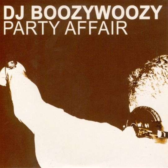 Coverafbeelding Party Affair - Dj Boozywoozy