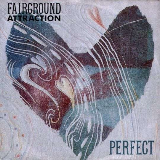 Coverafbeelding Perfect - Fairground Attraction