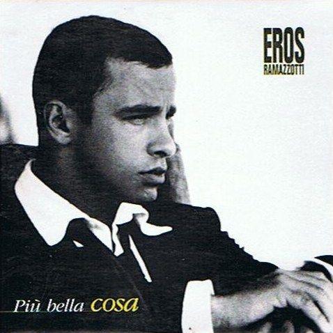 Coverafbeelding Più Bella Cosa - Eros Ramazzotti