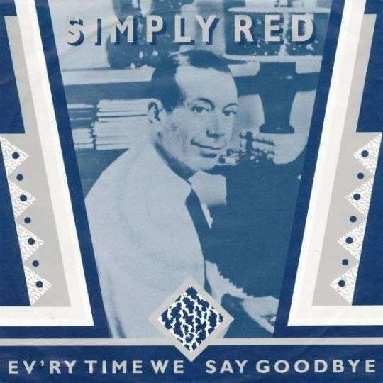 Coverafbeelding Simply Red - Ev'ry Time We Say Goodbye