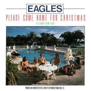Coverafbeelding Please Come Home For Christmas - Eagles