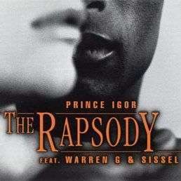 Coverafbeelding Prince Igor - The Rapsody Feat. Warren G & Sissel