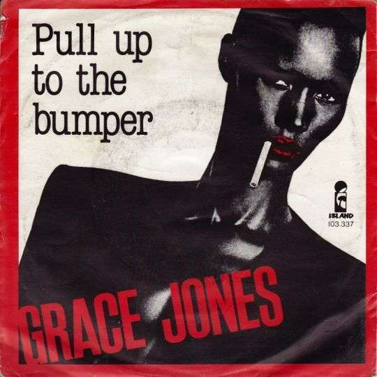Coverafbeelding Pull Up To The Bumper - Grace Jones