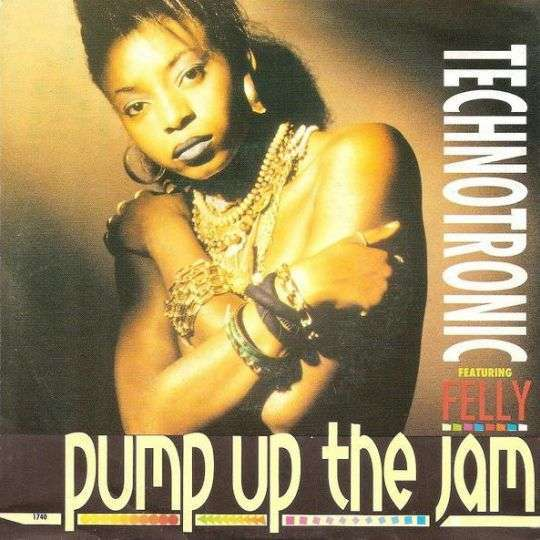 Coverafbeelding Technotronic featuring Felly - Pump Up The Jam