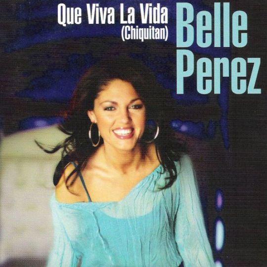 Coverafbeelding Que Viva La Vida (Chiquitan) - Belle Perez