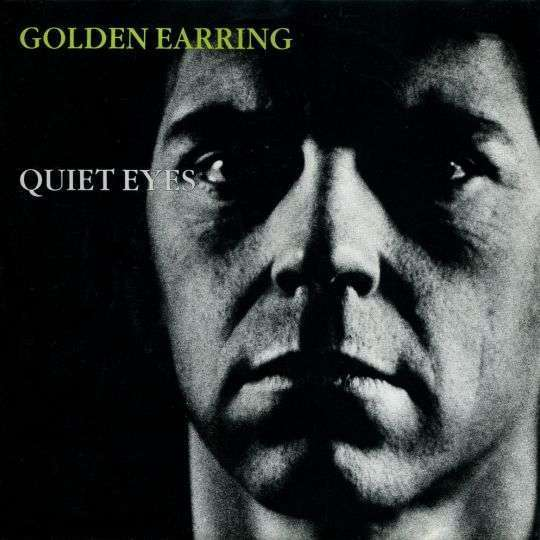 Coverafbeelding Quiet Eyes - Golden Earring