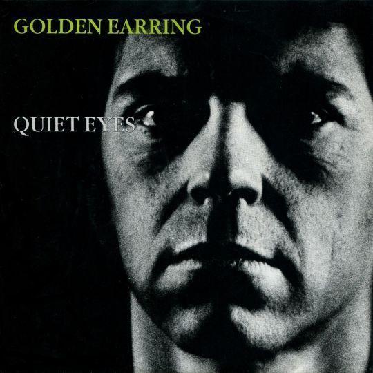 Coverafbeelding Golden Earring - Quiet Eyes