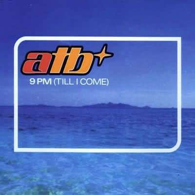 Coverafbeelding 9 Pm (Till I Come) - Atb