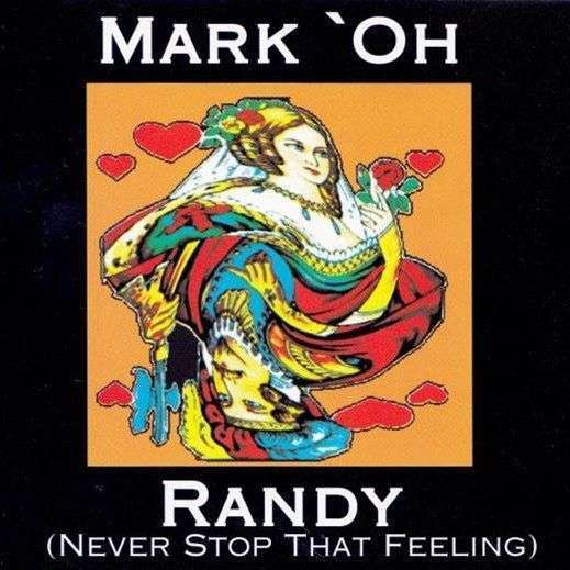 Coverafbeelding Randy (Never Stop That Feeling) - Mark'oh