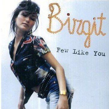 Coverafbeelding Few Like You - Birgit