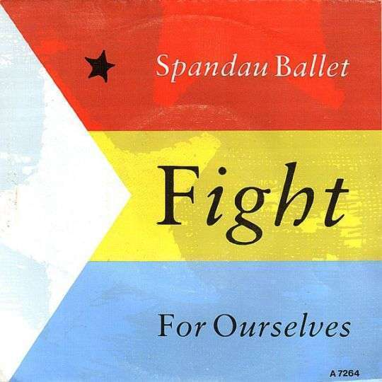 Coverafbeelding Fight For Ourselves - Spandau Ballet