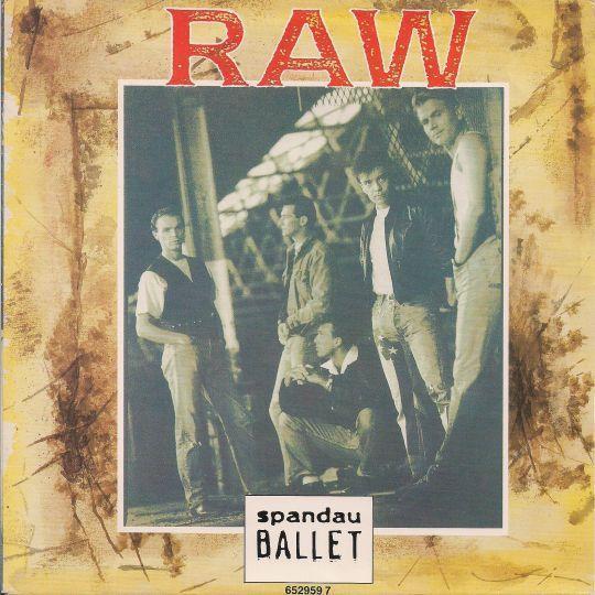 Coverafbeelding Raw - Spandau Ballet