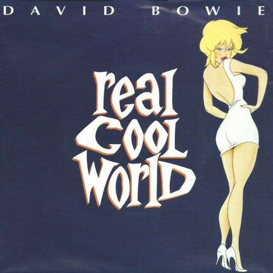 Coverafbeelding David Bowie - Real Cool World