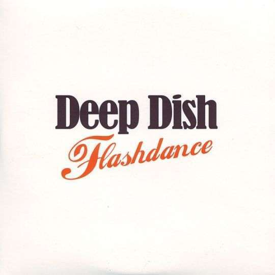 Coverafbeelding Deep Dish - Flashdance