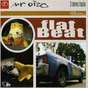 Coverafbeelding Mr. Oizo - Flat Beat