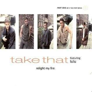 Coverafbeelding Relight My Fire - Take That Featuring Lulu