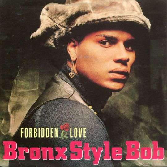 Coverafbeelding Bronx Style Bob - Forbidden Love
