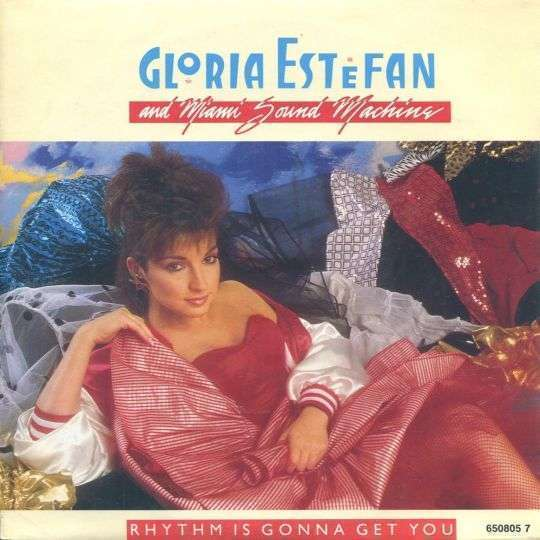 Coverafbeelding Gloria Estefan and Miami Sound Machine - Rhythm Is Gonna Get You