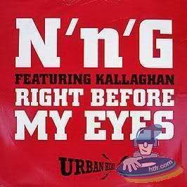 Coverafbeelding N'n'G featuring Kallaghan - Right Before My Eyes