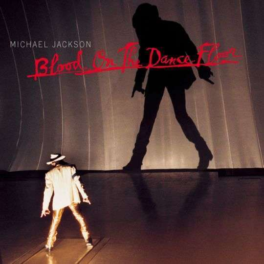 Coverafbeelding Michael Jackson - Blood On The Dance Floor