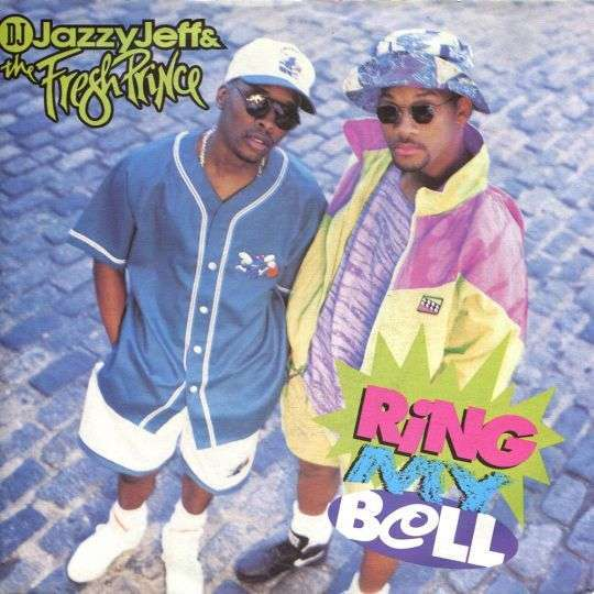 Coverafbeelding Ring My Bell - Dj Jazzy Jeff & The Fresh Prince