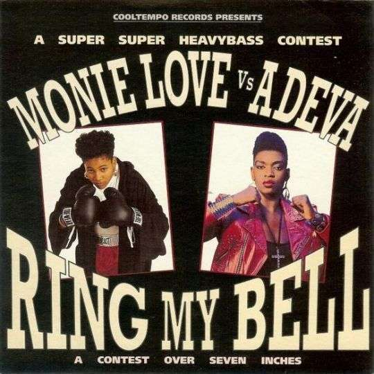 Coverafbeelding Ring My Bell - Monie Love Vs Adeva