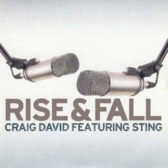 Coverafbeelding Rise & Fall - Craig David Featuring Sting