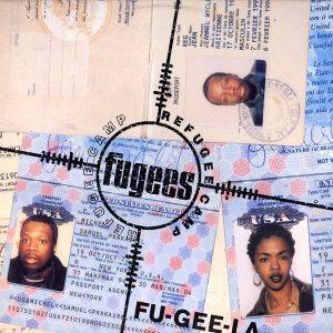 Coverafbeelding Fu-gee-la - Fugees : Refugee Camp