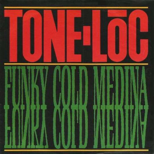 Coverafbeelding Tone Lōc - Funky Cold Medina