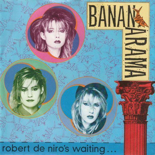 Coverafbeelding Robert De Niro's Waiting... - Bananarama