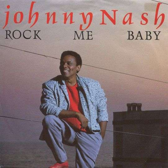 Coverafbeelding Rock Me Baby - Johnny Nash