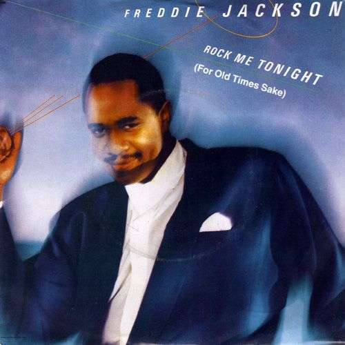 Coverafbeelding Freddie Jackson - Rock Me Tonight (For Old Times Sake)