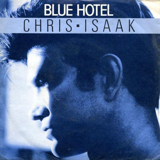 Coverafbeelding Blue Hotel - Chris Isaak