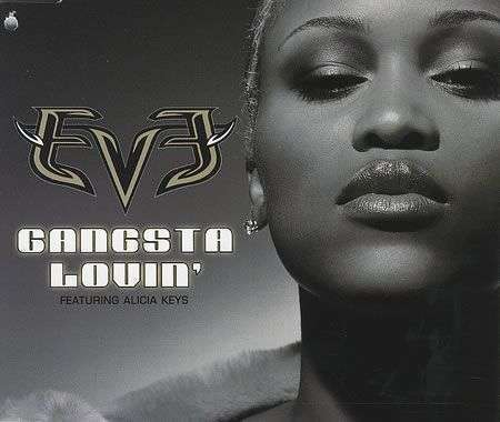 Coverafbeelding Gangsta Lovin' - Eve Featuring Alicia Keys