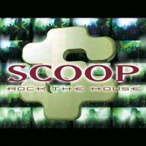 Coverafbeelding Scoop - Rock The House