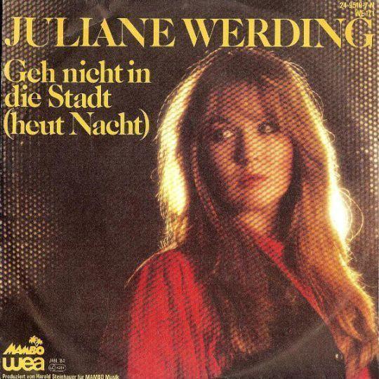 Coverafbeelding Geh Nicht In Die Stadt (Heut Nacht) - Juliane Werding