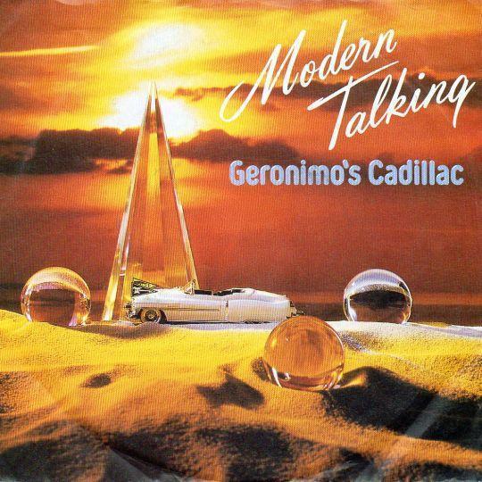 Coverafbeelding Modern Talking - Geronimo's Cadillac