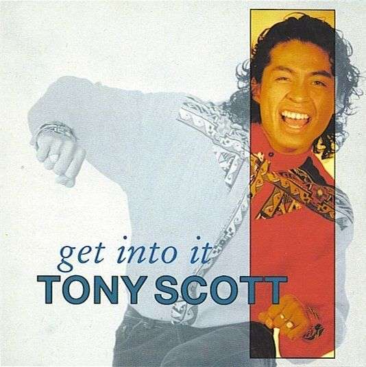 Coverafbeelding Tony Scott - Get Into It