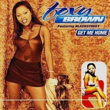 Coverafbeelding Get Me Home - Foxy Brown Featuring Blackstreet