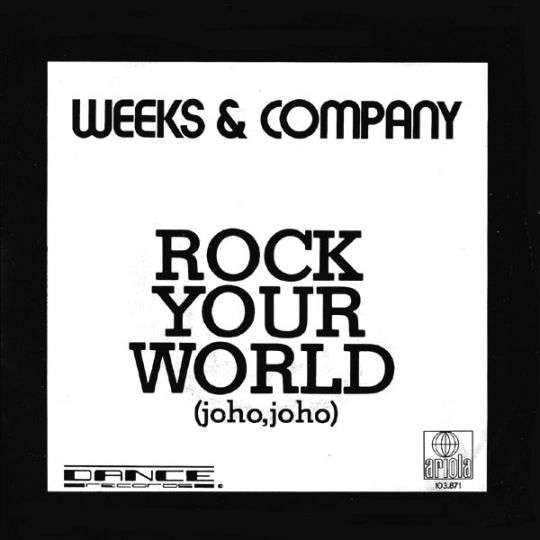 Coverafbeelding Weeks & Company - Rock Your World (Joho, Joho)