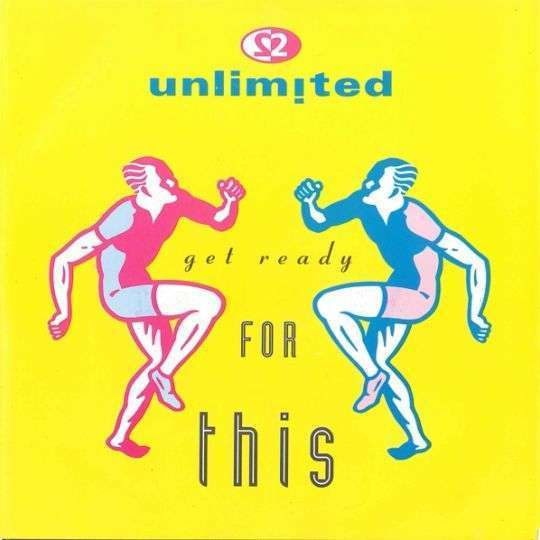 Coverafbeelding Get Ready For This - 2 Unlimited
