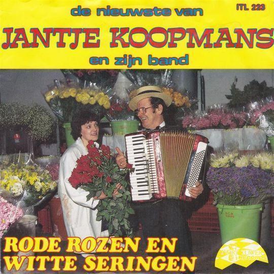 Coverafbeelding Jantje Koopmans en Zijn Band - Rode Rozen En Witte Seringen