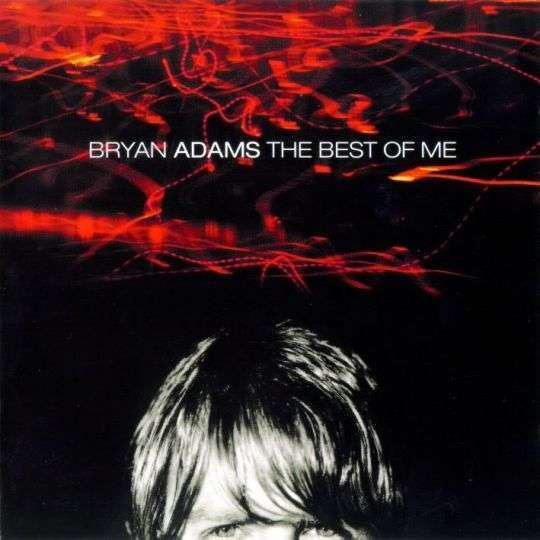 Coverafbeelding The Best Of Me - Bryan Adams