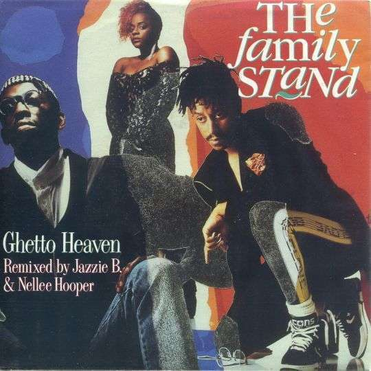 Coverafbeelding The Family Stand - Ghetto Heaven