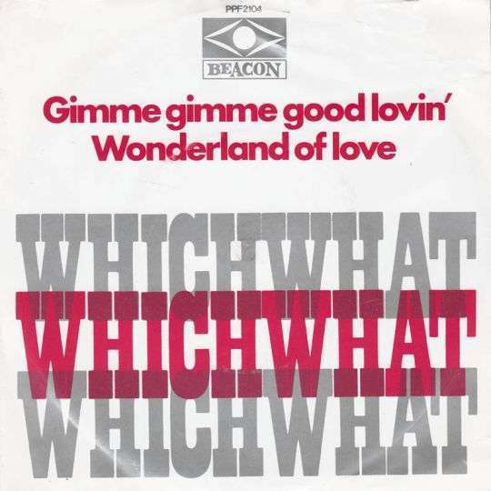Coverafbeelding Whichwhat - Gimme Gimme Good Lovin'
